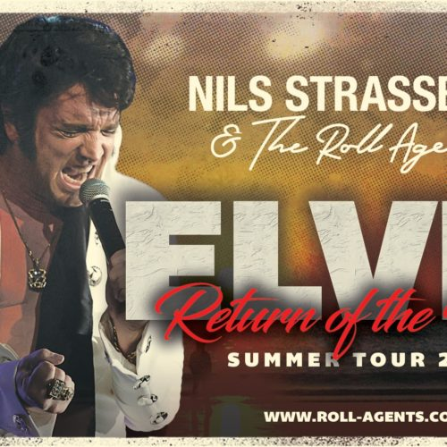 Elvis Show - Nils Strassburg and the Roll Agents